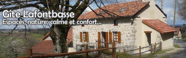 Gîte Lafontbasse : Espaces, nature, calme et confort.